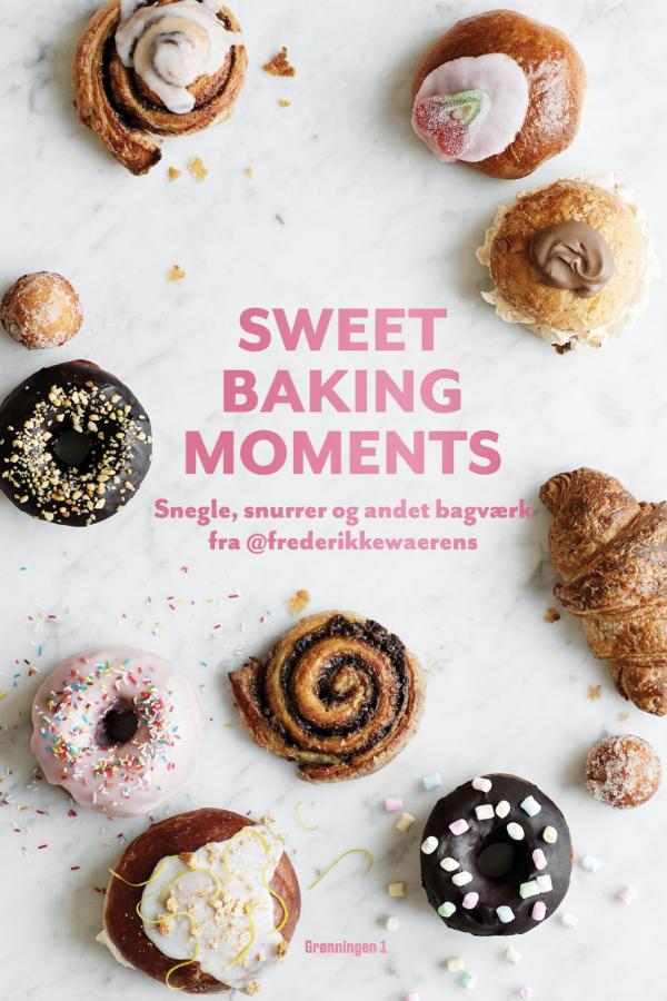 Sweet Baking Moments af Frederikke Wærens